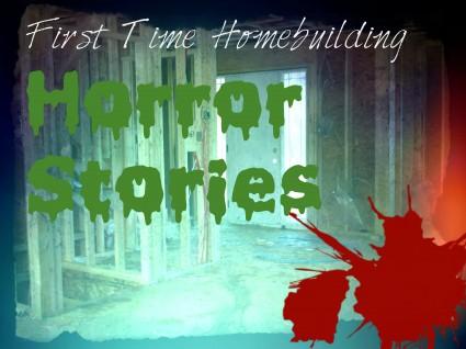 Blog Image Homebuilding Horror Stories